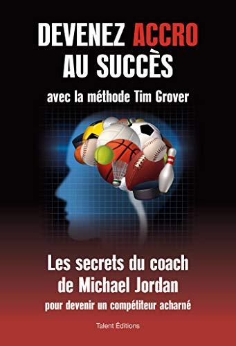Devenez accros au succès